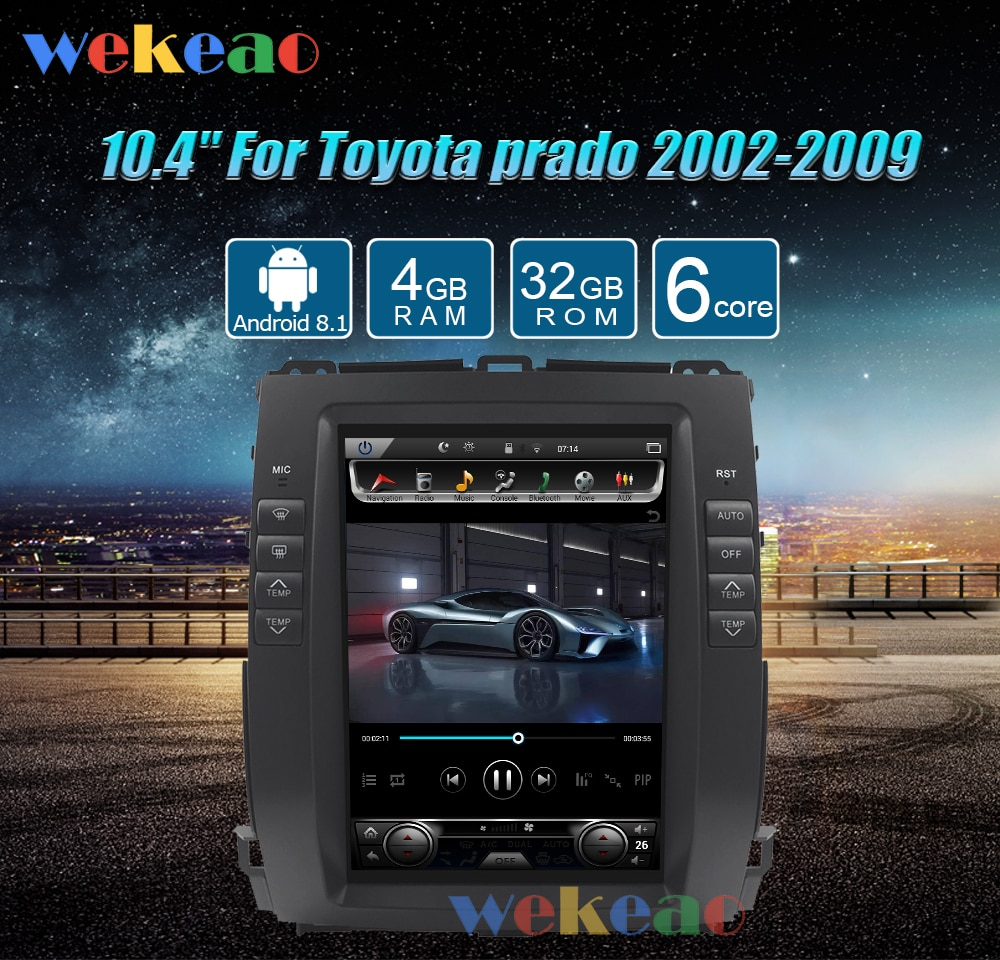 Wekeao Vertical Screen 10.4'' 1 Din Android 8.1 Radio Automotivo For Toyota Prado Auto GPS Navigation Car Dvd Multimedia Player